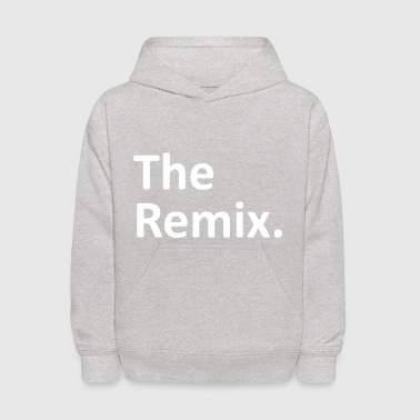 The Remix Matching Family - Kids' Hoodie