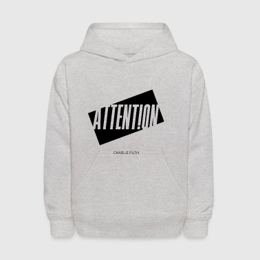 Attention Charlie Puth - Kids' Hoodie
