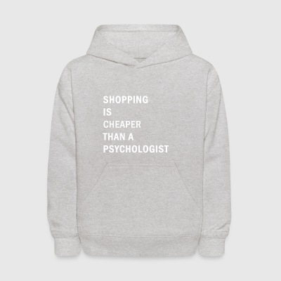 Funny Shopping Cheaper Psychologis - Kids' Hoodie