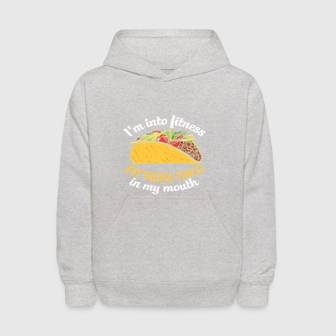 Funny Taco T Shirt Fit This Fitness Taco Funny G - Kids' Hoodie