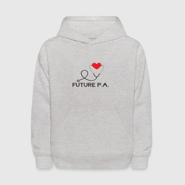 Future Physicians Assistant - Kids' Hoodie