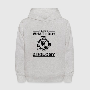 I Love What I Do Zoology Shirt - Kids' Hoodie