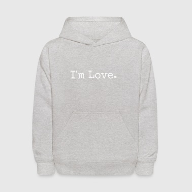 I'm Love Premium T-Shirt Be United in Love - Kids' Hoodie