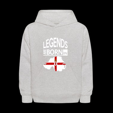 Northern Ireland Pride/Proud Gift-Legends are Born - Kids' Hoodie