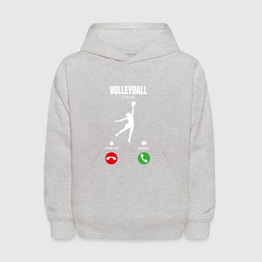 Volleyball is calling! Gift - Kids' Hoodie