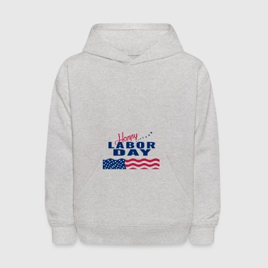 Happy Labor Day - Kids' Hoodie