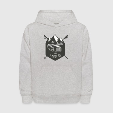 MOUNTAINS ARE CALLING - Kids' Hoodie