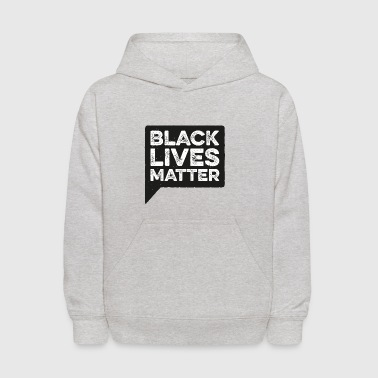Black Lives Matter - Political Protest QuoteShirts - Kids' Hoodie