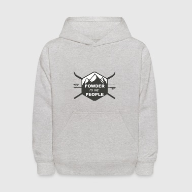 POWDER TO THE PEOPLE - Kids' Hoodie