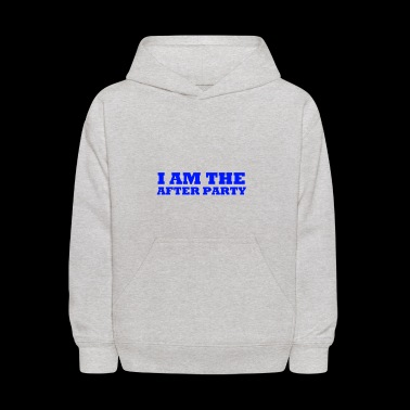 I Am The After Party - Kids' Hoodie