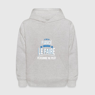 Fiance no one can gift - Kids' Hoodie