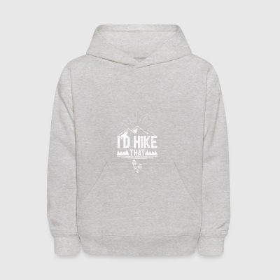 hike that - Shirt for hiking or climber as a gift - Kids' Hoodie