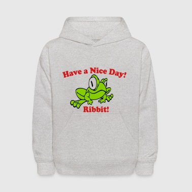 Have a Nice Day! - Kids' Hoodie