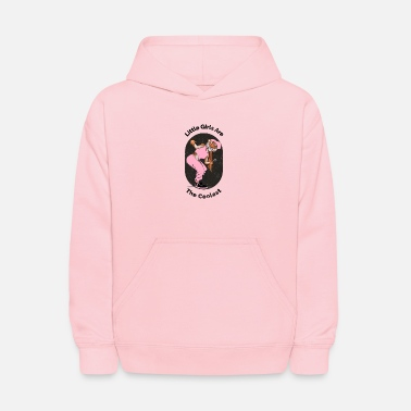 Little Girls Are The Coolest - Kids' Hoodie