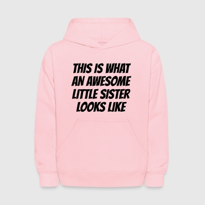 Awesome Little Sister - Kids' Hoodie