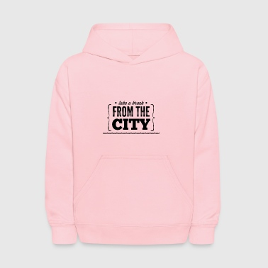 take_e_break_from_the_city - Kids' Hoodie