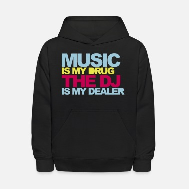 Music Music Is My Drug V4 - Kids' Hoodie