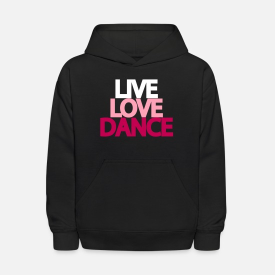 Dance Hoodies & Sweatshirts - Live Love Dance - Kids' Hoodie black