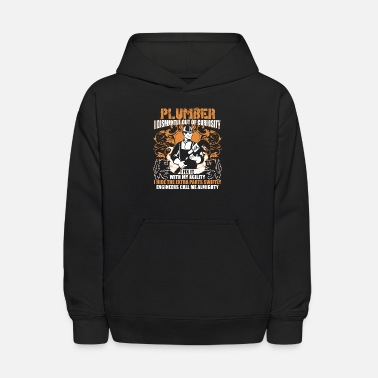 Plumber I Dismantle Out Of Curiosity T Shirt - Kids' Hoodie