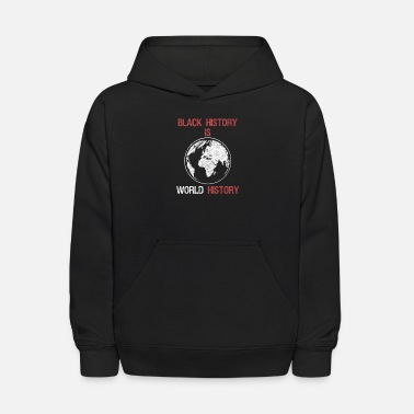 Black History Is World History Month African - Kids' Hoodie