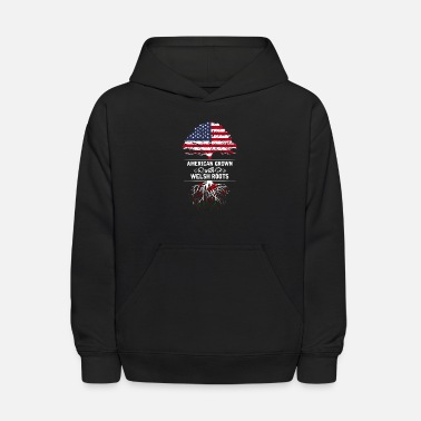Roots American Grown With Welsh Roots - Kids' Hoodie