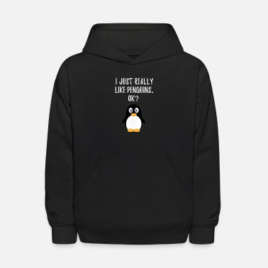 Like Just Really Like Penguins. OK? Cute Penguins - Kids' Hoodie