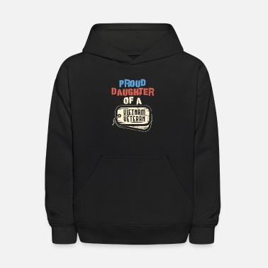 Proud Daughter Of A Vietnam Veteran Military Shirt - Kids' Hoodie