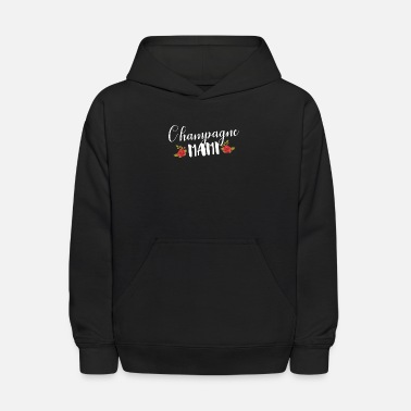 Champagne Mami Champagne Mami Mom Mama Family Love Support - Kids' Hoodie