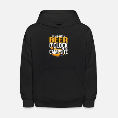 Bonfire Buddies Camping Birthday, It's Always Beer O'clock At The - Kids' Hoodie