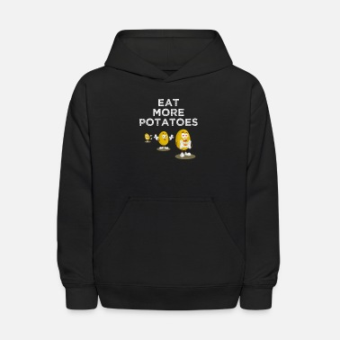 Sunday Roast Eat More Potatoes Fried, Boiled, Mashed, or Baked - Kids' Hoodie