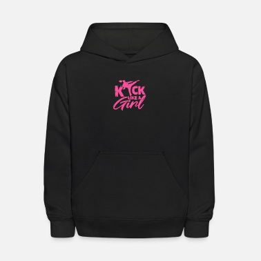 Kick Karate Kick Like A Girl - Kids' Hoodie