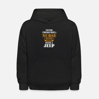 Never underestimate a nurse with a jeep - Kids' Hoodie
