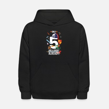 5th Birthday Boy Only 5 And A Knight Already - Kids' Hoodie