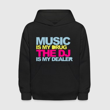 Music Is My Drug V4 - Kids' Hoodie