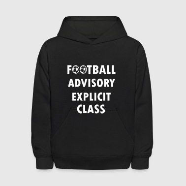 football advisory explicit - Kids' Hoodie