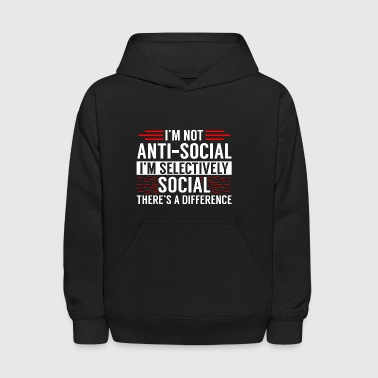 Not Antisocial, Selectively Social | For Introvert - Kids' Hoodie