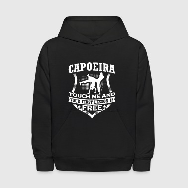 Capoeira Touch me and your first lesson is free t - Kids' Hoodie