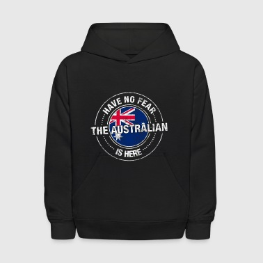 Have No Fear The Australian Is Here Shirt - Kids' Hoodie