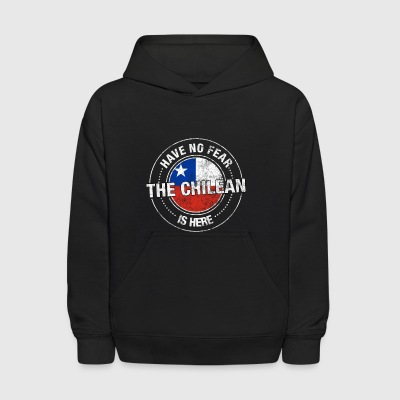 Have No Fear The Chilean Is Here - Kids' Hoodie