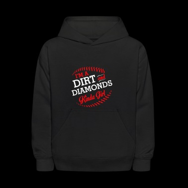 Softball Player Girl Dirt Diamonds Kinda - Kids' Hoodie