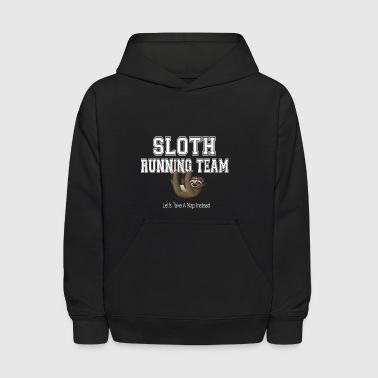Funny Sloth Shirt Sloth Running Team - Kids' Hoodie