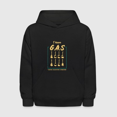 I Have GAS Guitar Player Collector Musician Funny - Kids' Hoodie