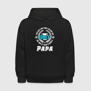 Being A Papa T Shirt - Kids' Hoodie