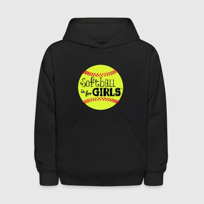 softball is for girls - Kids' Hoodie