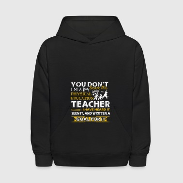 Physical Education Teacher Shirts - Kids' Hoodie