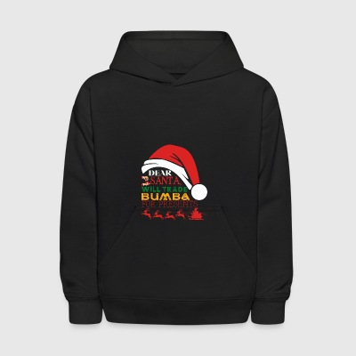 Dear Santa Will Trade Bumba For Presents - Kids' Hoodie