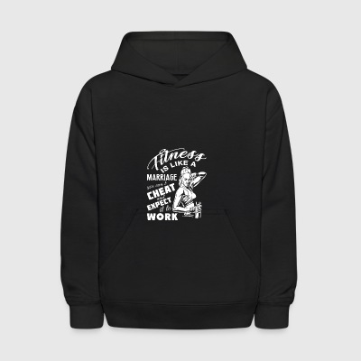 Fitness Is Like A Marriage T Shirt - Kids' Hoodie