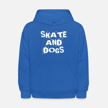 Skater Skate And Dogs Lover Owner Dad Mom Skateboarding - Kids' Hoodie