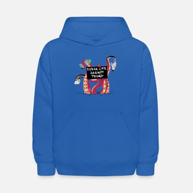 Ocean Life against Trump - Anti-Trump Red Octopus - Kids' Hoodie