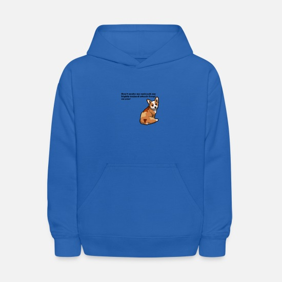 Attack Hoodies & Sweatshirts - Don't Make Me Unleash My highly Trained Attack Cor - Kids' Hoodie royal blue